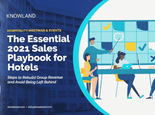 Essential 2021 Sales Playbook for Hotels: Steps to Rebuild Group Revenue and Avoid Being Left Behind